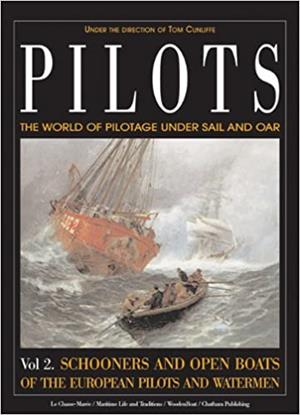 Pilots: The World of Pilotage Under Sail and Oar: Vol. 2