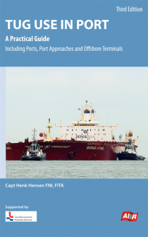 Tug Use In Port – NEW Third edition 2018 (Henk Hensen)
