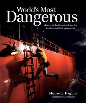 Worlds Most Dangerous - Columbia River Bar Pilots